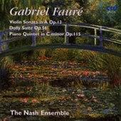 Fauré: Violin Sonata In A Op.13, Dolly Suite Op.56, Piano Quintet In C Minor Op.115 by Gabriel Fauré