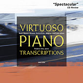 Virtuoso Piano Transcriptions by Various Artists