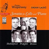 Shostakovich / Prokofiev / Britten: Sonatas For Cello And Piano by Various Artists