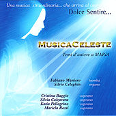 Musica Celesete: Temi d'Autore a Maria by Various Artists