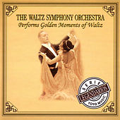 The Waltz Symphony Orchestra Performs Golden Moments Of Waltz by Various Artists