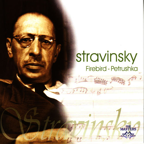 Firebird - Petrushka by Igor Stravinsky