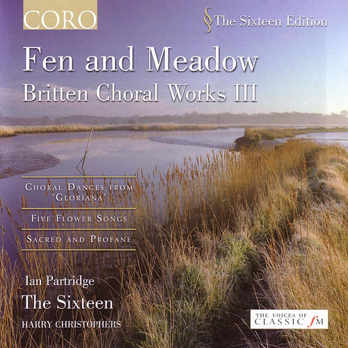 Fen And Meadow: Britten Choral Works III by Benjamin Britten