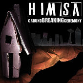 Ground Breaking Ceremony by Himsa