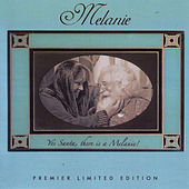 Yes Santa, There Is A Melanie by Melanie