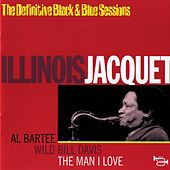 Play & Download The man I love by Illinois Jacquet | Napster