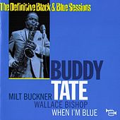 Play & Download When I'm Blue by Buddy Tate | Napster