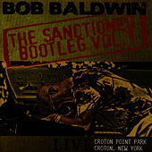 The Sanctioned Bootleg Vol.1 by Bob Baldwin