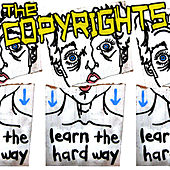 Learn The Hard Way by The Copyrights