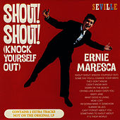 Play & Download Shout! Shout! (Knock Yourself Out) by Ernie Maresca | Napster