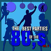Play & Download The Best Parties of the 80s Vol. 5 by Javier Martinez Maya | Napster