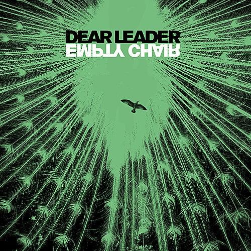 Empty Chair (single) by Dear Leader