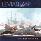Play & Download Leviathan! by A.L. Lloyd | Napster
