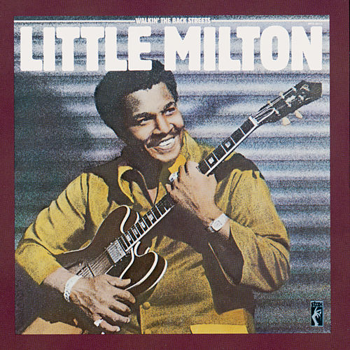 Play & Download Walkin' The Back Streets by Little Milton | Napster