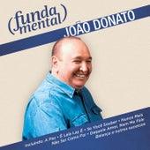 Play & Download Fundamental - João Donato by João Donato | Napster