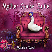 Play & Download Maurice Ravel - Mother Goose Suite by Prague Festival Orchestra | Napster