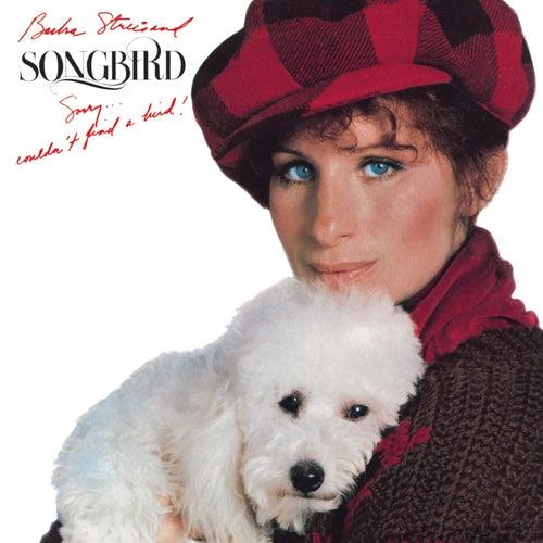 Songbird by Barbra Streisand