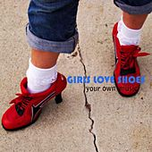 Play & Download Your Own Music by Girls Love Shoes | Napster