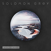 Selected Works by Solomon Grey