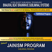 Jainism Program by Binaural Beat Brainwave Subliminal Systems