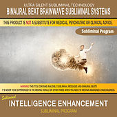 Intelligence Enhancement by Binaural Beat Brainwave Subliminal Systems