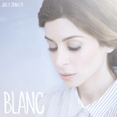 Play & Download Blanc by Julie Zenatti | Napster