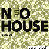 Play & Download Neohouse, Vol. 20 by Various Artists | Napster