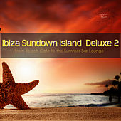 Play & Download Ibiza Sundown Island Deluxe 2 (From Beach Cafe to the Summer Bar Lounge) by Various Artists | Napster