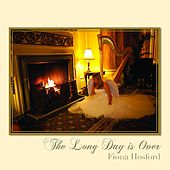 Play & Download The Long Day Is Over by Fiona Hosford | Napster