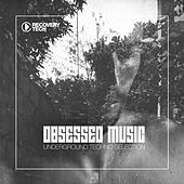 Play & Download Obsessed Music, Vol. 1 by Various Artists | Napster