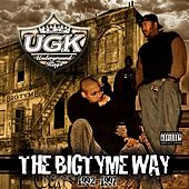 The Bigtyme Way 1992-1997 (Bonus Edition) by Various Artists