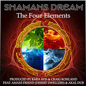Play & Download The Four Elements by Shaman's Dream | Napster