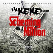 Play & Download Scheming on a Million by Lil' Keke | Napster
