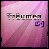 Play & Download Träumen DJ (Best Essential Dance 2015 Ibiza Songs) by Various Artists | Napster