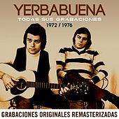 Todas sus grabaciones (1972-1976) (Remastered 2015) by Yerba Buena