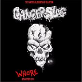Play & Download Whore (Remastered) by Cancerslug | Napster