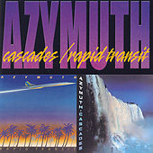 Play & Download Cascades/Rapid Transit by Azymuth | Napster