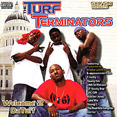 The Turf Terminators , Welcome 2 Da Turf by Various Artists