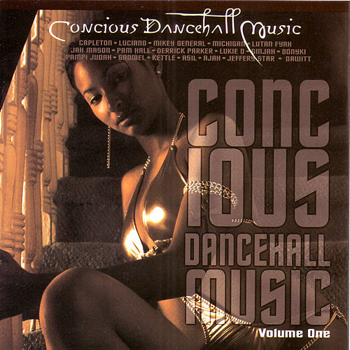 Concious Dancehall Music Vol. 1 by Various Artists