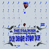 Play & Download Dip Drop Stop Dip by Daz Dillinger | Napster