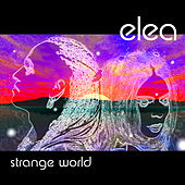 Strange World by Elea