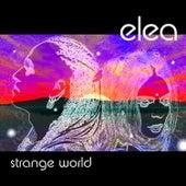Play & Download Strange World by Elea | Napster