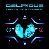 Play & Download Fast forward to rewind by Delirious | Napster