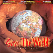 Play & Download Save the World by Various Artists | Napster