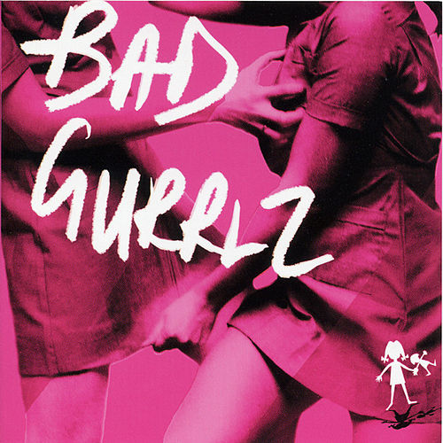 Bad Gurrlz by Various Artists