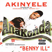 Play & Download Benny Ill by Akinyele | Napster
