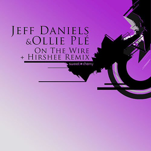 On The Wire by Jeff Daniels