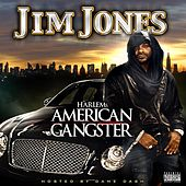Harlem's American Gangster (explicit Version) by Jim Jones