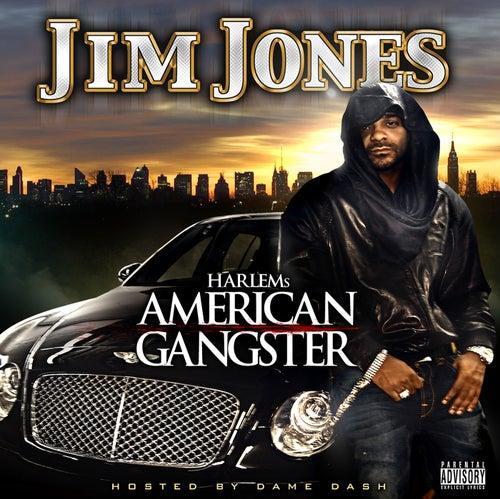 Play & Download Harlem's American Gangster (explicit Version) by Jim Jones | Napster