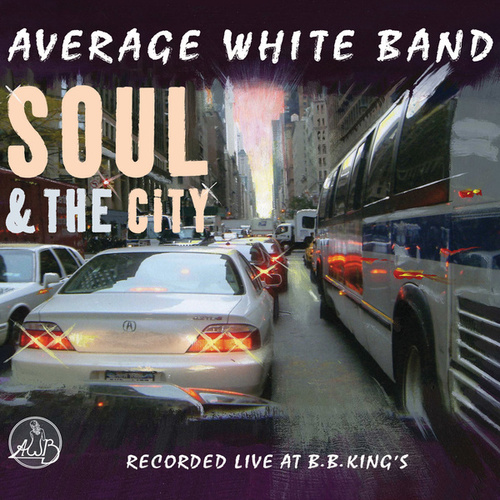 Play & Download Soul & The City by Average White Band | Napster